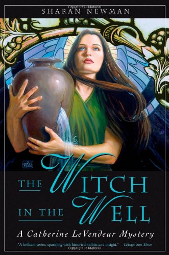 9780765308818: The Witch in the Well: A Catherine LeVendeur Mystery
