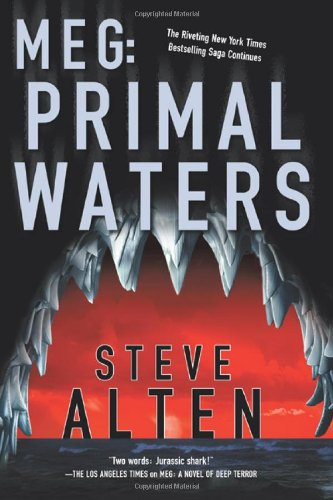MEG: Primal Waters: Steve Alten