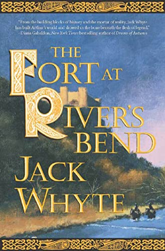 9780765309051: The Fort at River's Bend: Book Five of the Camulod Chronicles