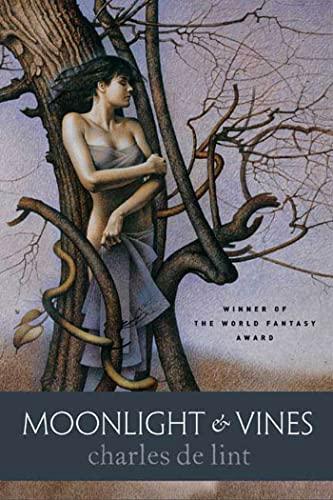 9780765309174: Moonlight & Vines (Newford)