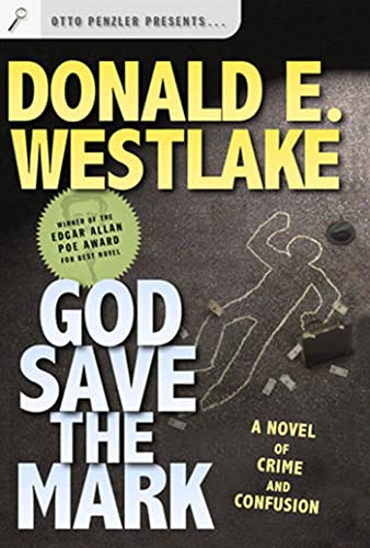 9780765309198: God Save the Mark: A Novel of Crime and Confusion