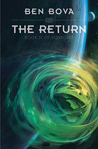 THE RETURN: Bova, Ben.
