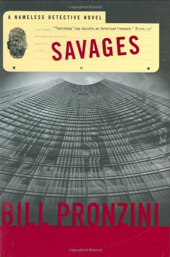 9780765309334: Savages: A Nameless Detective Novel (