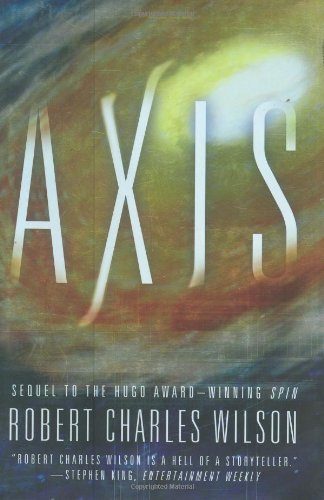 9780765309396: Axis (Spin)
