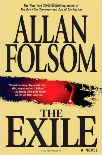 EXILE (AUTHOR SIGNED 1ST EDITION): Folsom, Allan