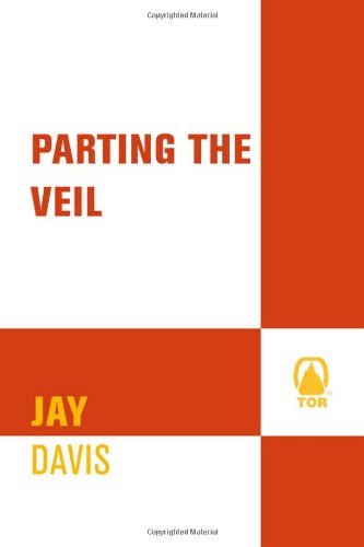 9780765309501: Parting the Veil