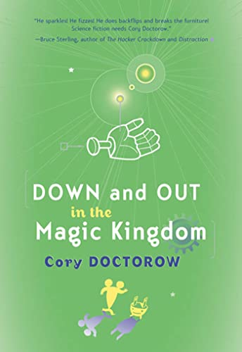 Down and Out in the Magic Kingdom (076530953X) by Cory Doctorow