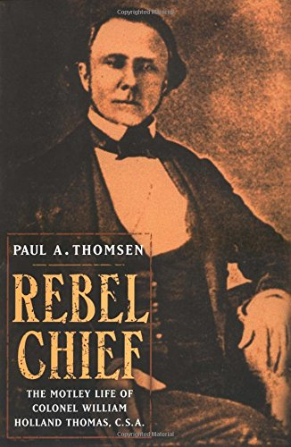REBEL CHIEF : THE MOTLEY LIFE OF COLONEL
