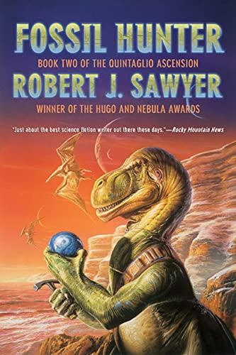 9780765309730: Fossil Hunter: Book Two of The Quintaglio Ascension (Quintaglio Trilogy)