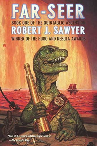 Far-Seer: Book One of the Quintaglio Ascension: Sawyer, Robert J.