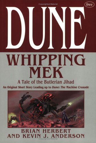 9780765309792: Dune: Whipping Mek- A Tale of the Butlerian Jihad [Taschenbuch] by