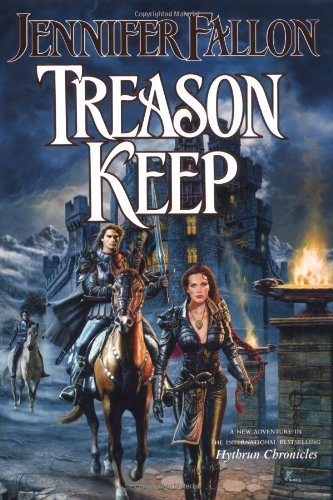 9780765309877: Treason Keep: Book Two of the Hythrun Chronicles