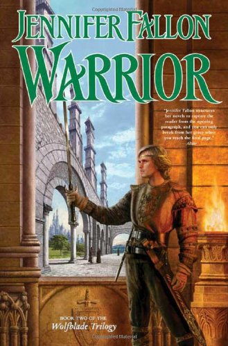 9780765309907: Warrior (The Hythrun Chronicles: Wolfblade Trilogy, Book 2)