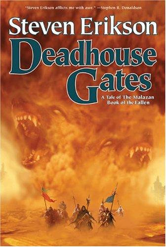 Deadhouse Gates (The Malazan Book of the Fallen, Book 2): Steven Erikson