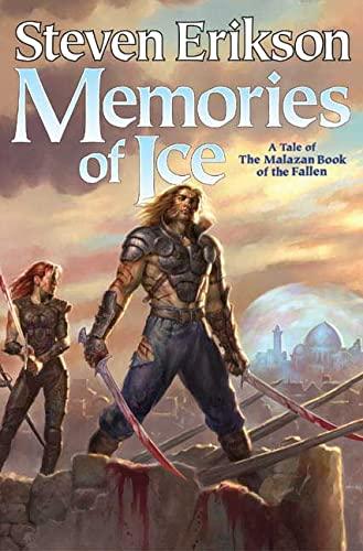9780765310033: Memories of Ice (The Malazan Book of the Fallen, Book 3)