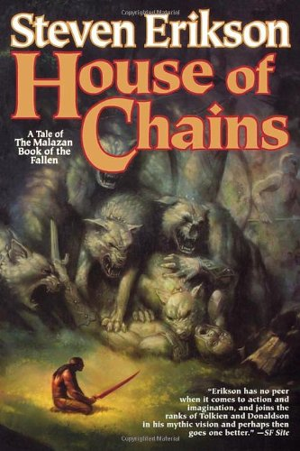 9780765310040: House of Chains (The Malazan Book of the Fallen, Book 4)