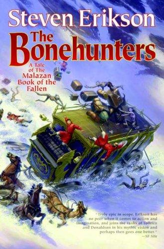 9780765310064: The Bonehunters: A Tale of the Malazan Book of the Fallen