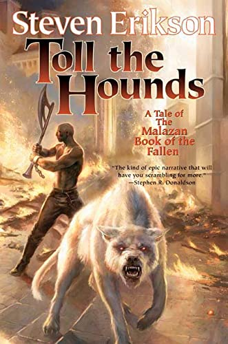 9780765310088: Toll the Hounds (Malazan Book of the Fallen)