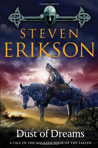 9780765310095: Dust of Dreams: Book Nine of The Malazan Book of the Fallen