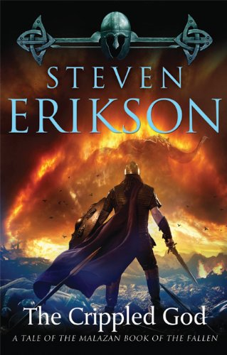 9780765310101: The Crippled God: Book Ten of the Malazan Book of the Fallen