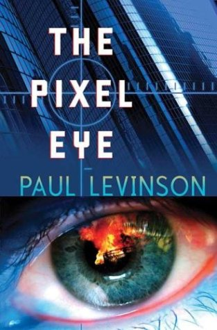 9780765310316: The Pixel Eye