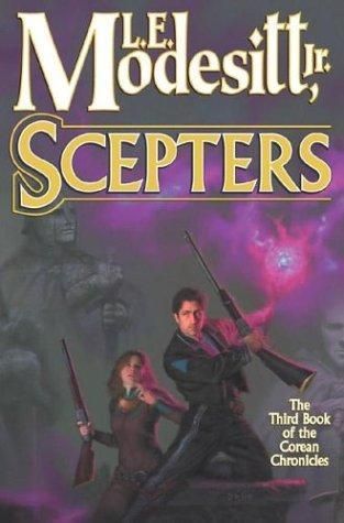 Scepters: Modesitt, Jr. L. E.