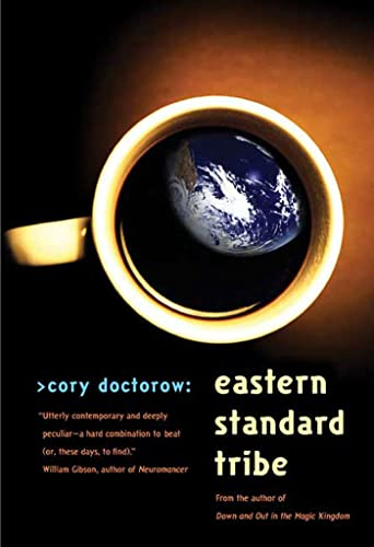 Eastern Standard Tribe (0765310457) by Cory Doctorow