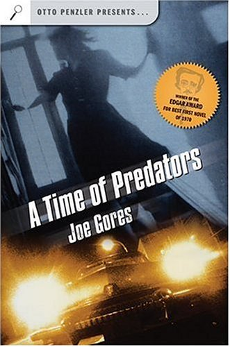 A Time of Predators (Otto Penzler Presents.): Gores, Joe