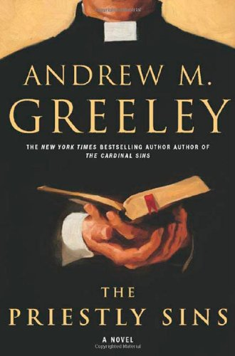 The Priestly Sins: Andrew M. Greeley