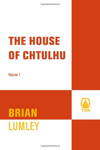 9780765310736: The House of Cthulhu
