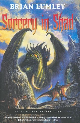 9780765310774: Sorcery in Shad: Tales of the Primal Land