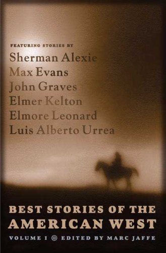 BEST STORIES OF THE AMERICAN WEST, Vol. I: JAFFE, Marc Editor