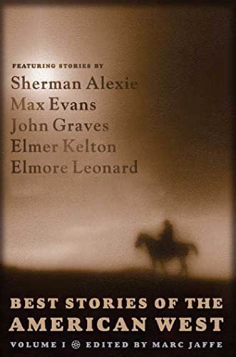 9780765310903: Best Stories of the American West, Volume I (Volume 1)