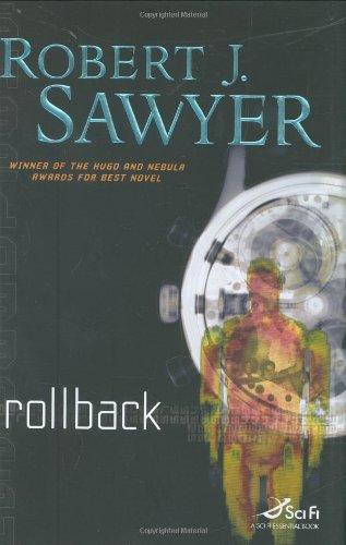 Rollback (Sci Fi Essential Books): Robert J. Sawyer