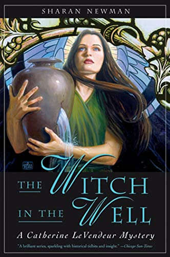 9780765311245: The Witch in the Well: A Catherine LeVendeur Mystery