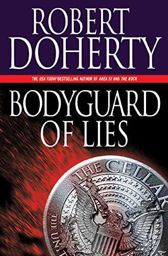 9780765311269: Bodyguard of Lies