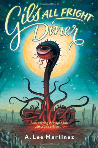 9780765311436: Gil's All Fright Diner