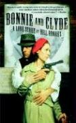 9780765311887: Bonnie and Clyde: A Love Story