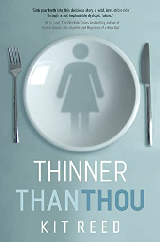 9780765311955: Thinner Than Thou