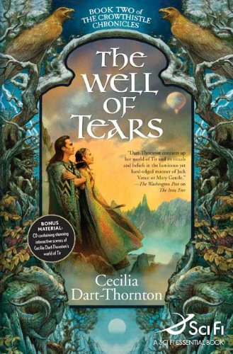 9780765312068: The Well of Tears: Book Two of The Crowthistle Chronicles