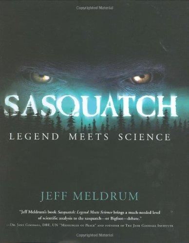 9780765312167: Sasquatch: Legend Meets Science