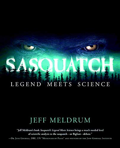9780765312174: Sasquatch: Legend Meets Science