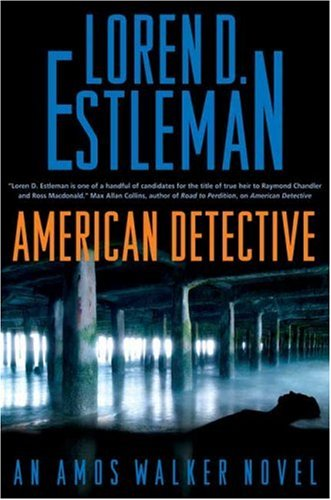 9780765312242: American Detective: An Amos Walker Novel (Amos Walker Mysteries)