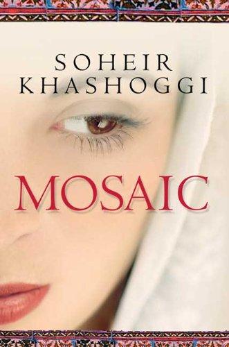 Mosaic.: Khashoggi, Soheir.