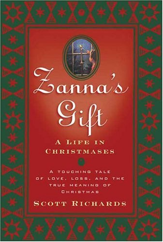 9780765312372: Zanna's Gift: A Life In Christmases