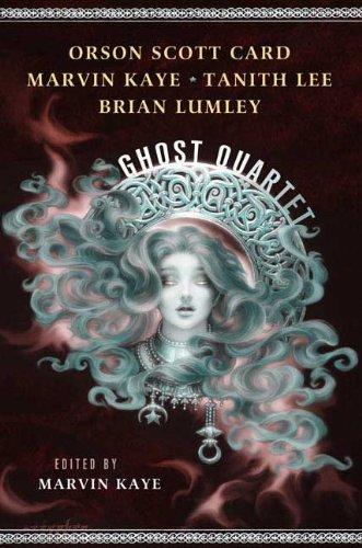 The Ghost Quartet: Orson Scott Card,