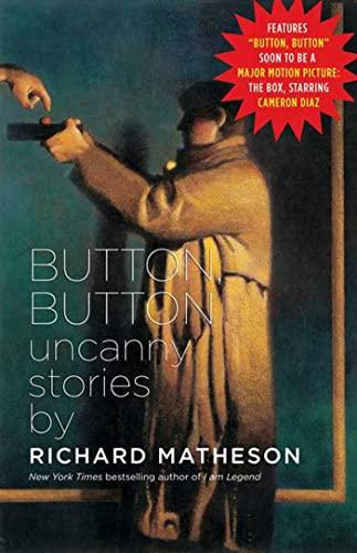 9780765312570: Button, Button: Uncanny Stories