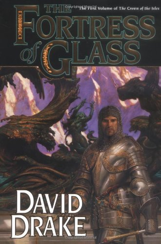 9780765312594: The Fortress of Glass: The First Volume of 'The Crown of the Isles' (Lord of the Isles)