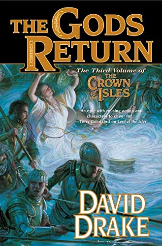 9780765312617: The Gods Return: The Third Volume of the Crown of the Isles (Lord of the Isles)