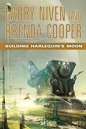 9780765312662: Building Harlequin's Moon